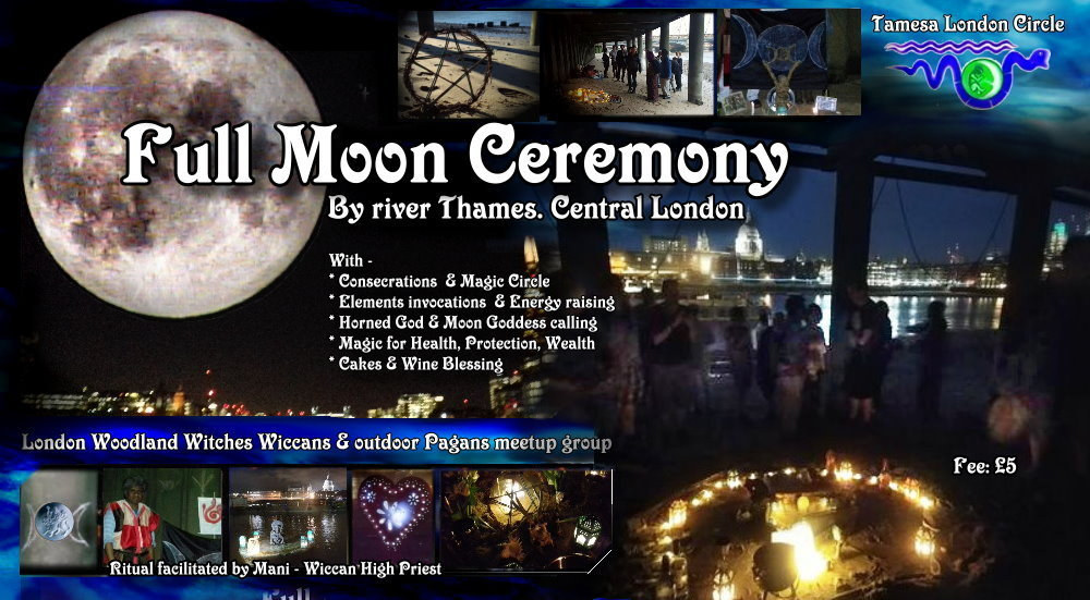 Woodland Witches  Thames Wicca/ Full moon Rituals - next ones 6th Feb & 9th March 2020